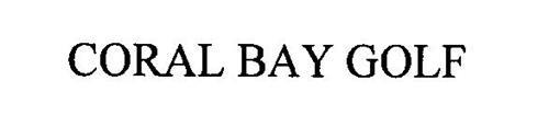 CORAL BAY GOLF