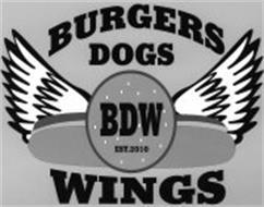 BURGERS DOGS WINGS BDW EST.2010