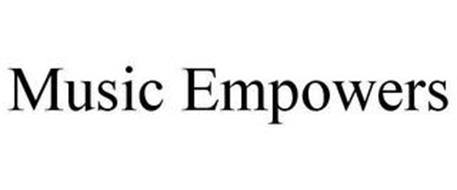 MUSIC EMPOWERS