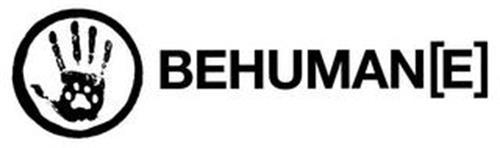 BEHUMAN[E]