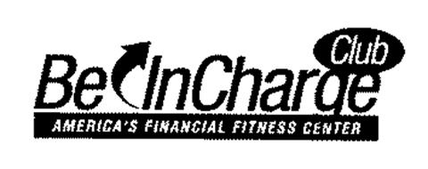 BE INCHARGE CLUB AMERICA'S FINANCIAL FITNESS CENTER
