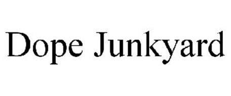 DOPE JUNKYARD