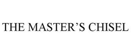 THE MASTER'S CHISEL