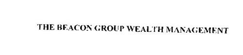 THE BEACON GROUP WEALTH MANAGEMENT