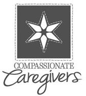 COMPASSIONATE CAREGIVERS