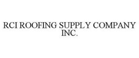 RCI ROOFING SUPPLY COMPANY INC.