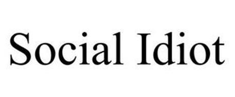 SOCIAL IDIOT