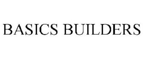BASICS BUILDERS