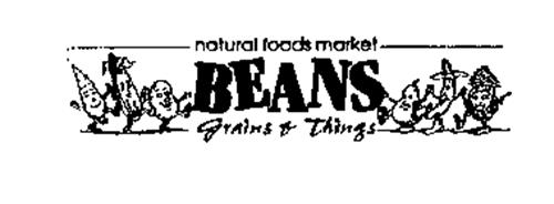 BEANS, GRAINS, & THINGS NATURAL FOODS MARKET