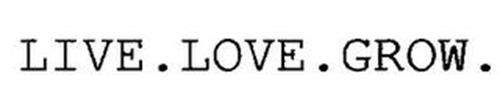LIVE.LOVE.GROW.