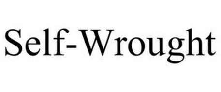 SELF-WROUGHT