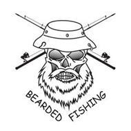 BEARDED FISHING