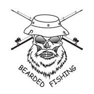 BEARDED FISHING