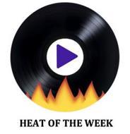 HEAT OF THE WEEK