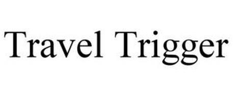 TRAVEL TRIGGER