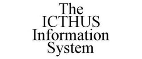 THE ICTHUS INFORMATION SYSTEM