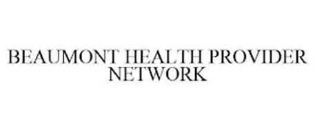 BEAUMONT HEALTH PROVIDER NETWORK