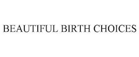 BEAUTIFUL BIRTH CHOICES