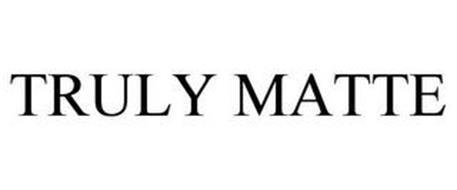 TRULY MATTE
