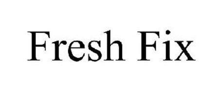 FRESH FIX