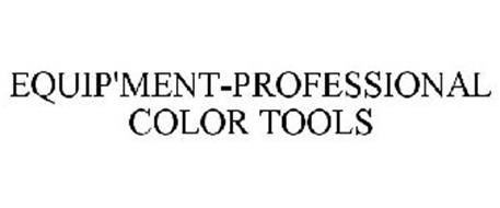EQUIP'MENT-PROFESSIONAL COLOR TOOLS