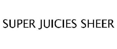 SUPER JUICIES SHEER