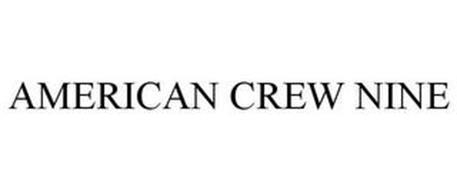 AMERICAN CREW NINE