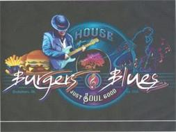 HOUSE OF MIKE BROWN BURGERS BLUES JUST SOUL GOOD HOCHATOWN, OK. EST. 2016