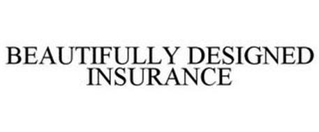 BEAUTIFULLY DESIGNED INSURANCE