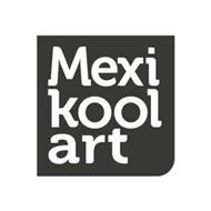 MEXI KOOL ART