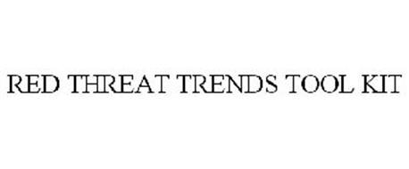 RED THREAT TRENDS TOOL KIT