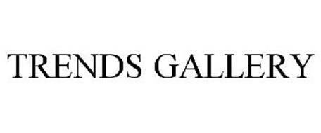 TRENDS GALLERY