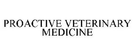 PROACTIVE VETERINARY MEDICINE