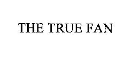 THE TRUE FAN