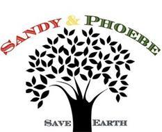SANDY & PHOEBE SAVE EARTH