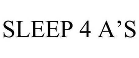 SLEEP 4 A'S