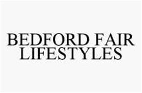 BEDFORD FAIR LIFESTYLES