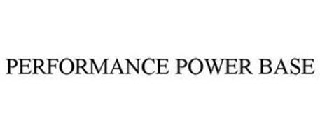 PERFORMANCE POWER BASE