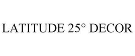 LATITUDE 25° DECOR