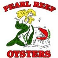 PEARL REEF OYSTERS