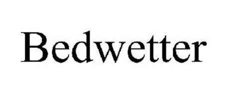 BEDWETTER