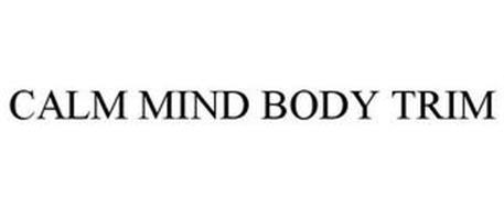 CALM MIND BODY TRIM