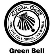 GREEN BELL RING THE BELL GREEN THE WORLD GREEN BELL