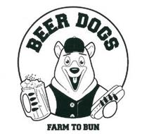 BEER DOGS FARM TO BUN