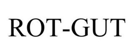 ROT-GUT