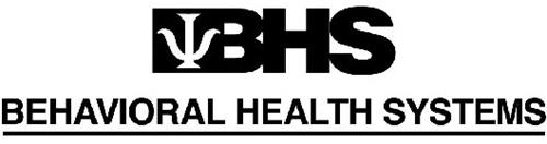 BHS BEHAVIORAL HEALTH SYSTEMS
