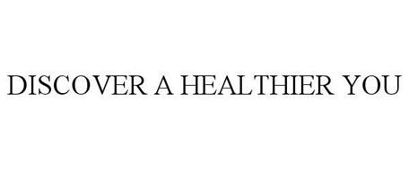 DISCOVER A HEALTHIER YOU