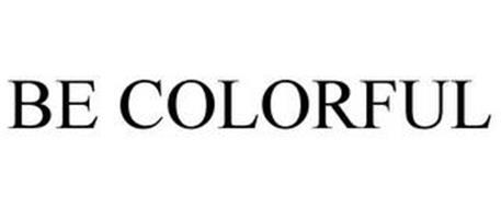 BE COLORFUL