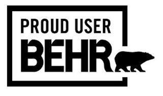 PROUD USER BEHR AND DESIGN