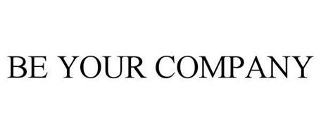 BE YOUR COMPANY